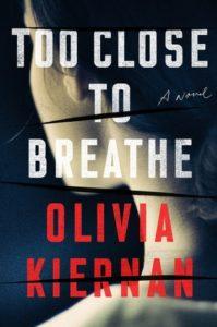 Olivia Kieran Too Close to Breathe