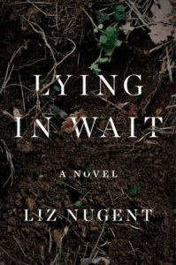Lying in Wait Liz Nugent