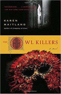 The Owl Killers Karen Maitland
