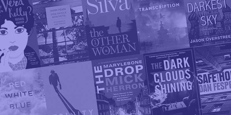 The Best Espionage Fiction Of 2018 Crimereads
